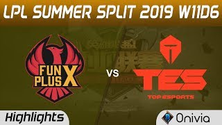 FPX vs TES Highlights Game 1 LPL Summer 2019 W11D6 FunPlus Phoenix vs Top Esports LPL Highlights by