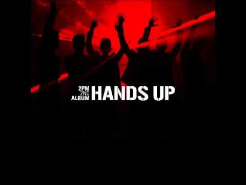2PM - Hands Up [FULL ALBUM]