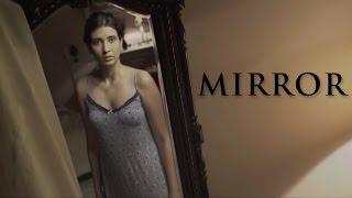 MIRROR | HORROR SHORT FILM