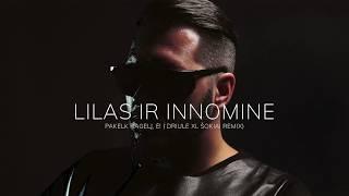Lilas Ir Innomine - Pakelk Ragelį Ė!  (DRIULE XL Šokiai Remix)