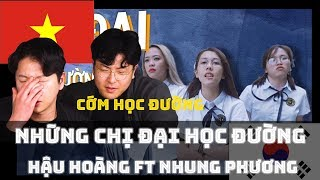 Korean reaction NHỮNG CHỊ ĐẠI HỌC ĐƯỜNG - Hậu Hoàng ft Nhung Phương