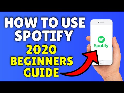 How To Use Spotify ✅  2020 Spotify Beginners Guide