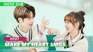 【FULL】Make My Heart Smile Ep.1【INDO SUB】| iQiyi Indonesia