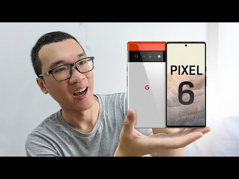 Đây là Pixel 6 và Pixel 6 Pro: quá ngon, chắc chắn sẽ mua