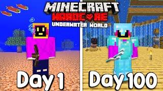 I Survived 100 Days Of Hardcore Minecraft, In An Underwater World...