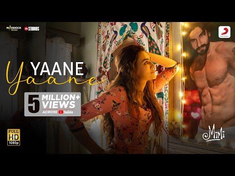 Mimi: Official video song 'Yaane Yaane' - Kriti Sanon, Pankaj Tripathi