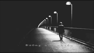 Đường Một Chiều - Huỳnh Tú ft Koo (made)