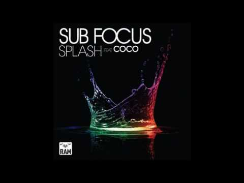 Sub Focus - Splash (ft. Coco) (Original Mix) HD