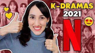 10 NUEVOS DRAMAS COREANOS EN NETFLIX 2021 QUE TE RECOMIENDO!!! 💛 HelloTaniaChan