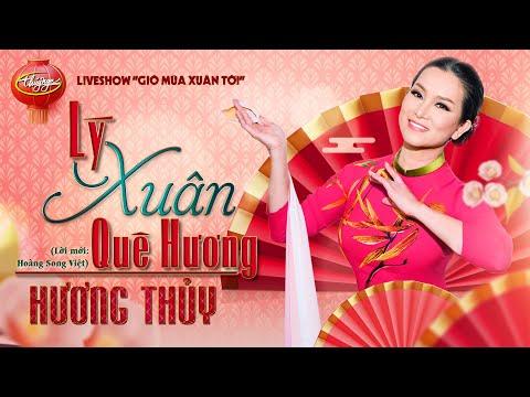 Lý Xuân Quê Hương - Hương Thủy (PBN Live Show