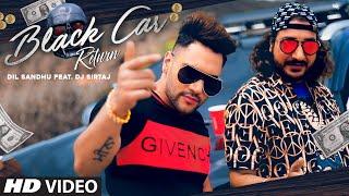 Black Car Return – Dil Sandhu Video HD