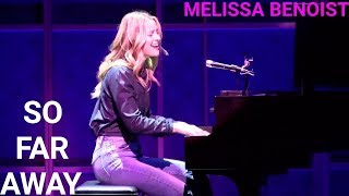 Melissa Benoist | So Far Away | Beautiful : Carole King Musical