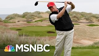 Donald Trump's 13 Golf Outings As President | MTP Daily | MSNBC
