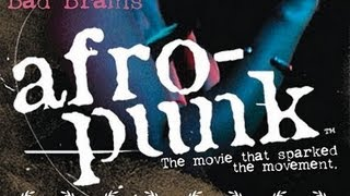 AFROPUNK: The Movie [FULL-LENGTH]