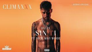 Dalex - Sin Ti ft. Sech, Miky Woodz (Audio Oficial)