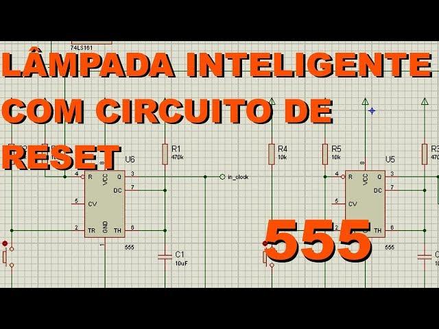 LÂMPADA INTELIGENTE COM SISTEMA DE RESET | Conheça Eletrônica! #121