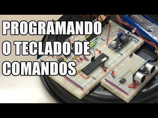 PROGRAMANDO O TECLADO DE COMANDOS   Usina Robots US-3 #048