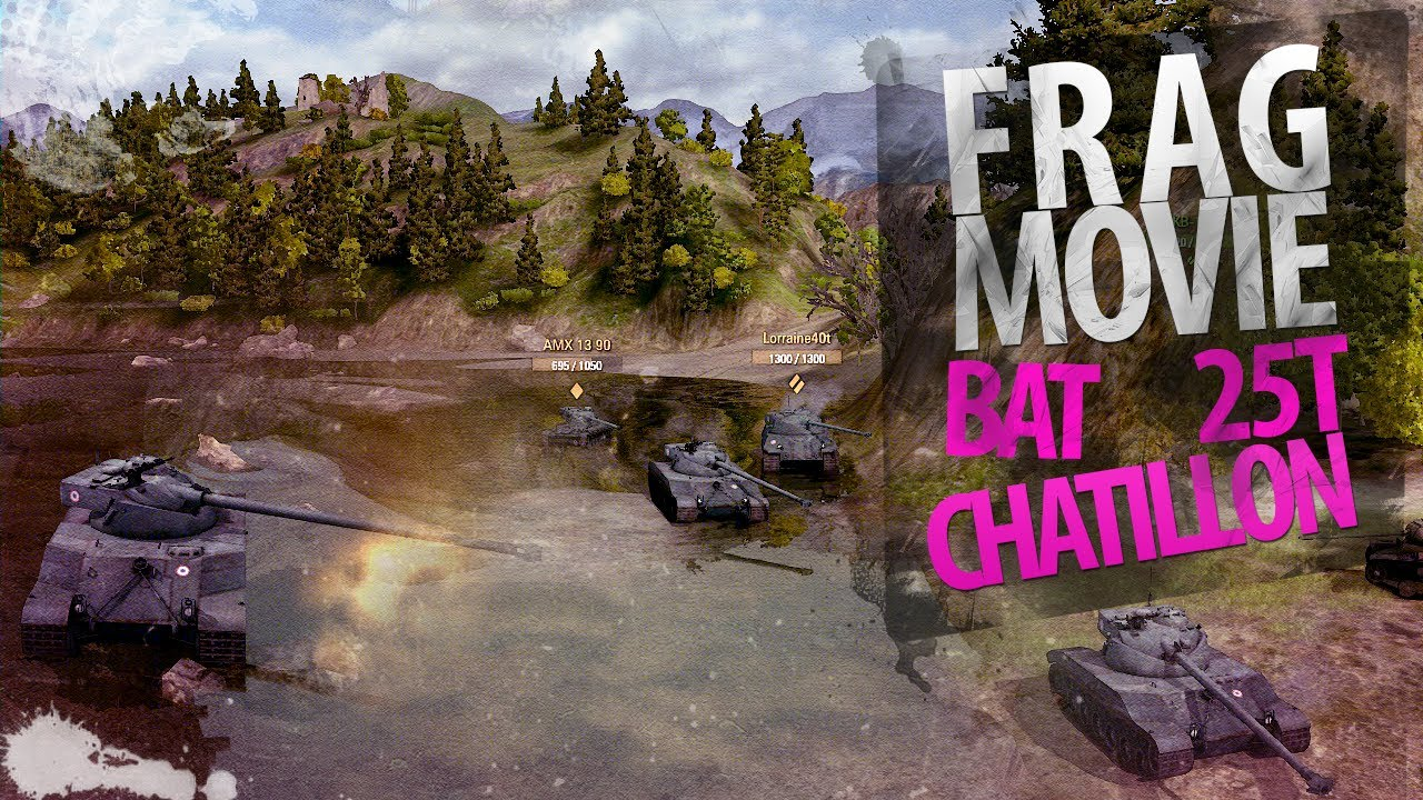 Frag Movie: Bat Chatillon 25 t