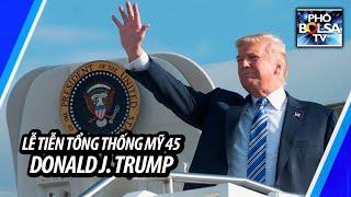 LIVE: Lễ tiễn Tổng thống Mỹ thứ 45 Donald J. Trump tại phi trường quân sự Joint Base Andrew