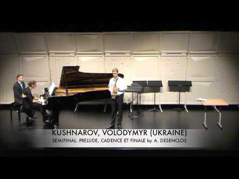 KUSHNAROV, VOLODYMYR UKRAINE Prelude, Cadence et Finale A. Desenclos