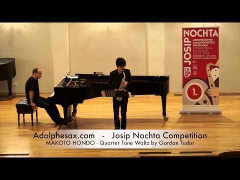 JOSIP NOCHTA COMPETITION MAKOTO HONDO Quarter Tone Waltz by Gordan Tudor