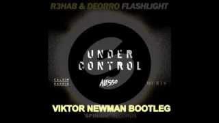 Calvin Harris & Alesso & R3hab & Deorro Under Control Flashlight (Viktor Newman Bootleg)