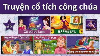 Truyện cổ tích công chúa | Cô bé lọ lem | Rapunzel | Người đẹp và quái vật | hoàng tử êch