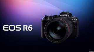 Canon EOS R6   First Look