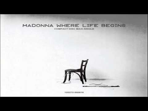 Madonna Where Life Begins (DirtyHands Radio Edit)