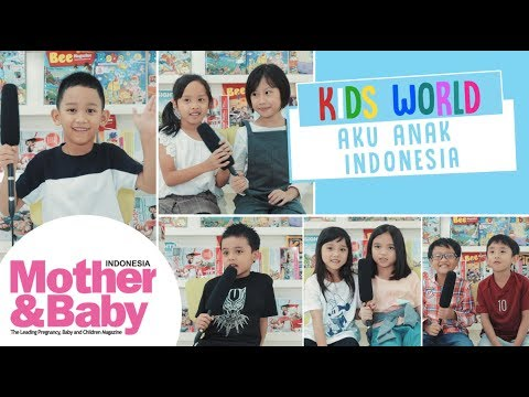 Kids World - Aku Cinta Indonesia