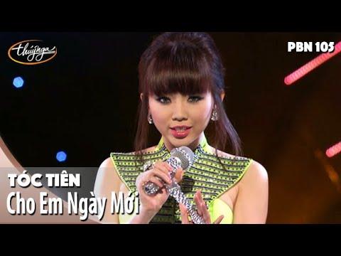 PBN 105 | Tóc Tiên - Cho Em Ngày Mới