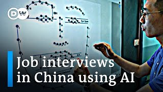 How Artificial Intelligence is being used in job interviews in China | DW News