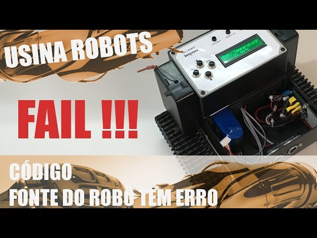 CÓDIGO FAIL!! | Usina Robots US-2 #129