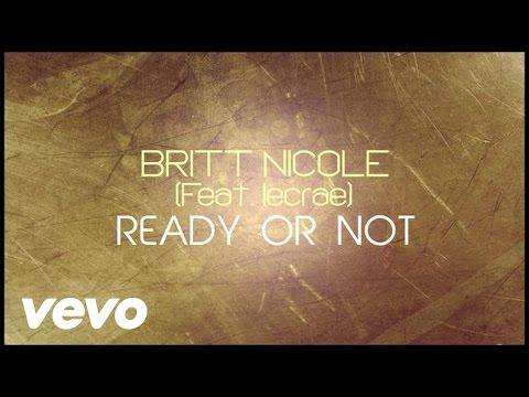 Baixar Britt Nicole - Ready or Not [Lyrics] ft. Lecrae