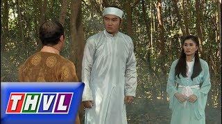 THVL | Chuyện xưa tích cũ – Tập 36[2]: Trần Phi được cậy nhờ tìm manh mối vạch tội tên lái đò