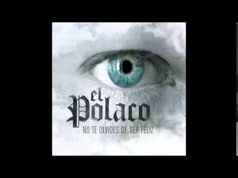 El Polaco - Me Acostumbre A Ti [CD No Te Olvides De Ser Feliz](Noviembre 2014)