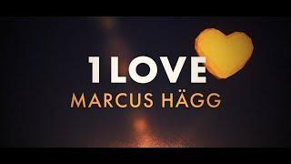 Marcus Hägg - 1Love (Lyric Video)