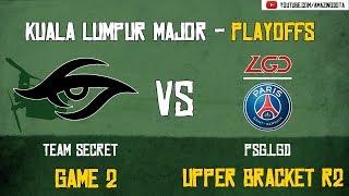 [VODs] Team Secret vs PSG.LGD   GAME 2   The Kuala Lumpur Major   Playoffs - Upper Bracket R2