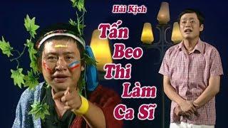 Hai: Tan Beo Thi Lam Ca Si (Tan Beo, Tan Bo)