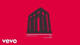 Gorgon City - Get Together (Audio)
