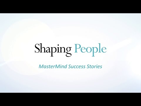 Shaping People - MasterMind Success Stories
