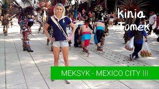 Meksyk - Polacy w Mexico City. cz.3 street food, metro.