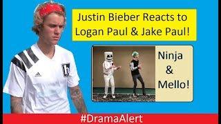 Justin Bieber Reacts to Logan Paul & Jake Paul! #DramaAlert  Ninja &  Marshmello !