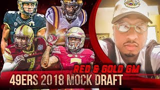 Live! 49ers Mock Draft 2018 - Ronbo Sports Red & Gold GM EP 7