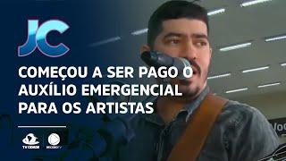Começou a ser pago o auxílio emergencial para os artistas