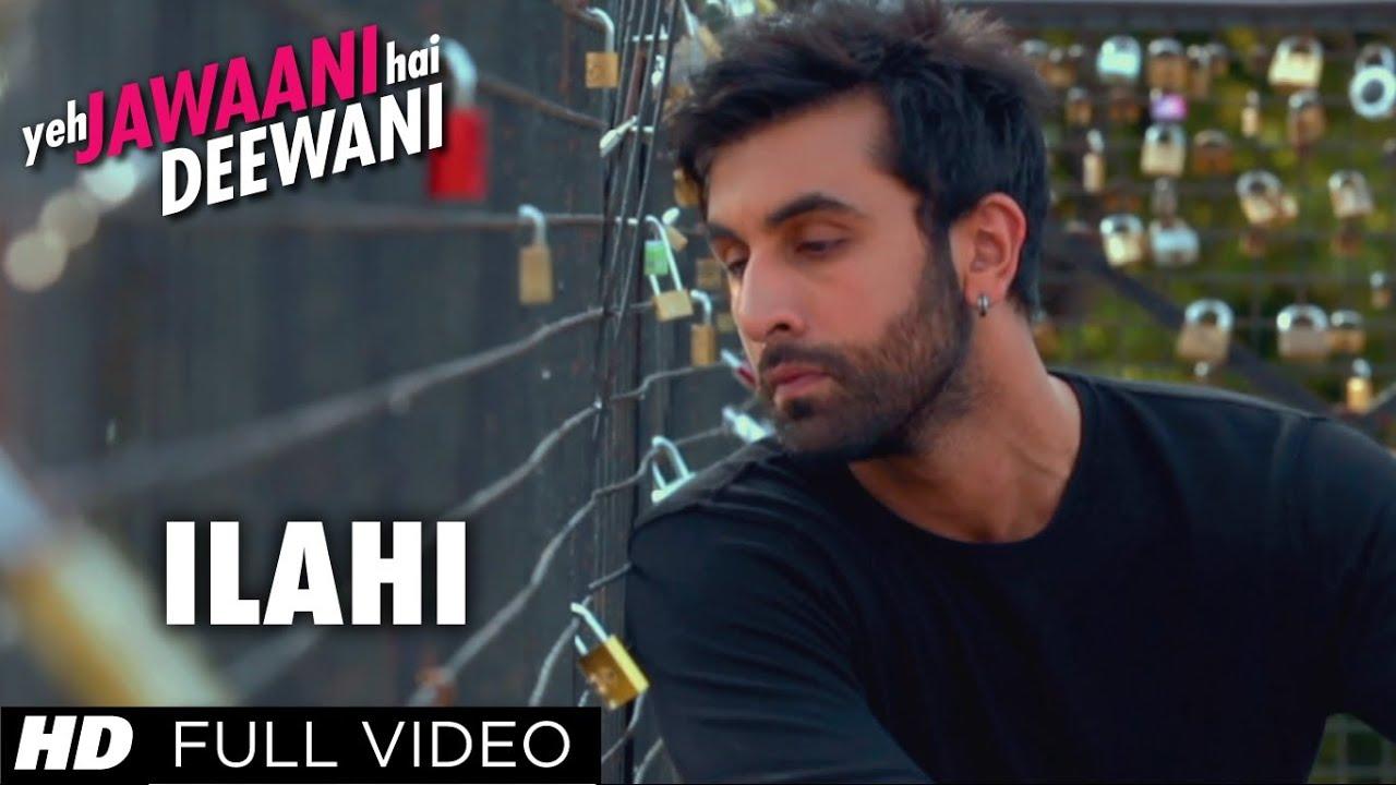 Ilahi Yeh Jawaani Hai Deewani Full Video Song | Ranbir ...  Ilahi Yeh Jawaa...