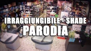 Shade - Irraggiungibile [PARODIA] - PanPers