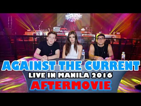 Against The Current Live In Manila 2016 AFTERMOVIE
