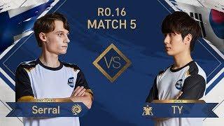 [GSL vs. the World 2019] Ro.16 Match5 Serral vs TY