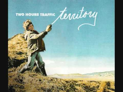 Two Hours Traffic - Territory